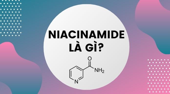 niacinamide làm gì cho làn da